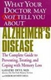 Alzheimer's Disease: The Complete Guide to Preventing, Treating, and Coping with Memory Loss