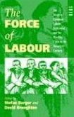 The Force of Labour