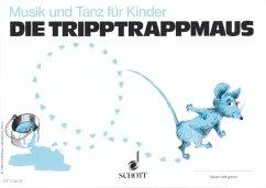 Die Tripptrappmaus