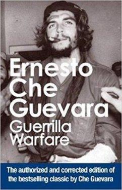 Guerrilla Warfare: Authorized Edition - Guevara, Ernesto 'Che'
