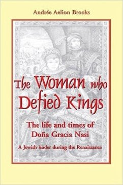 The Woman Who Defied Kings - Brooks, Andree Aelion