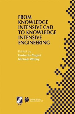 From Knowledge Intensive CAD to Knowledge Intensive Engineering - Cugini, Umberto / Wozny, Michael (Hgg.)