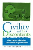 Civility and Its Discontents: Civic Virtue, Toleration, and Cultural Fragmentation