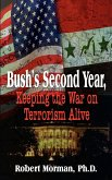 Bush's Second Year, Keeping the War on Terrorism Alive