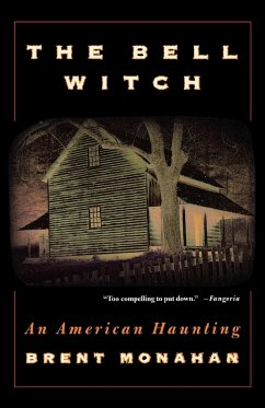 The Bell Witch - Monahan, Brent