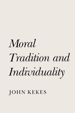 Moral Tradition and Individuality - Kekes, John