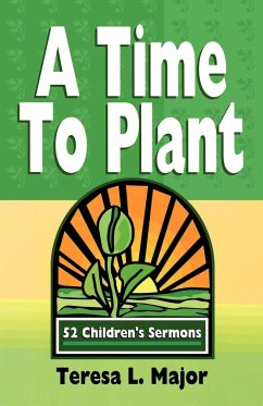 A Time to Plant - Major, Teresa L.