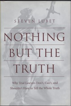 Nothing but the Truth - Lubet, Steven