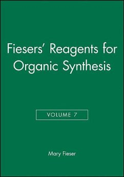 Fiesers' Reagents for Organic Synthesis, Volume 7 - Fieser, Mary