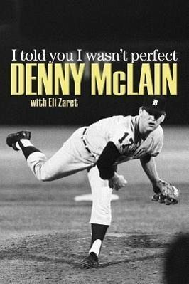 I Told You I Wasn't Perfect - McLain, Denny