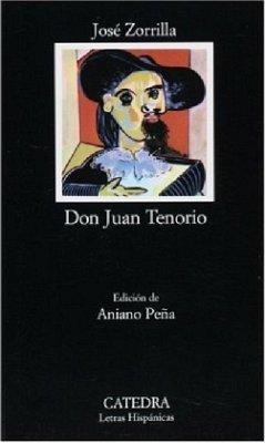 Don Juan Tenorio - Zorrilla y Moral, José