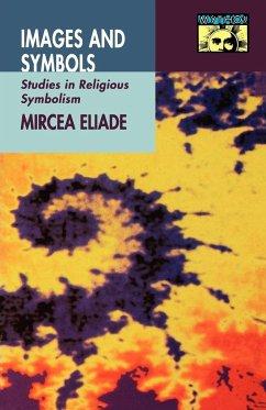 Images and Symbols - Eliade, Mircea