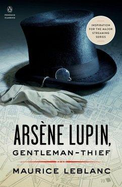 Arsène Lupin, Gentleman-Thief - Leblanc, Maurice