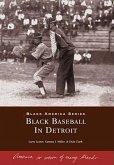 Black Baseball in Detroit