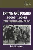 Britain and Poland 1939 1943