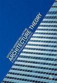 Architecture Theory: A Reader in Philosophy and Culture