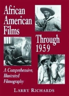 African American Films Through 1959: A Comprehe...