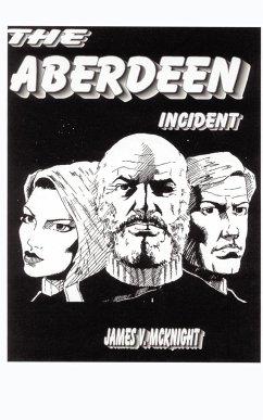 The Aberdeen Incident