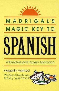 Madrigal's Magic Key to Spanish - Madrigal, Margarita