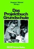 Das Projektbuch Grundschule