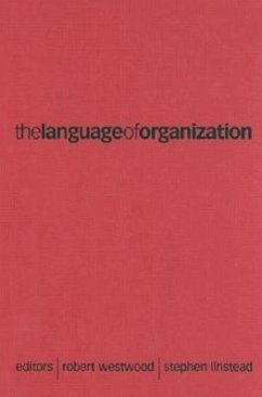 The Language of Organization - Westwood, Robert / Linstead, Stephen A (eds.)