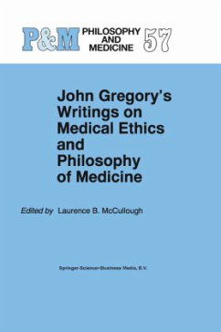 John Gregory's Writings on Medical Ethics and Philosophy of Medicine - McCullough, L.B. (Hrsg.)