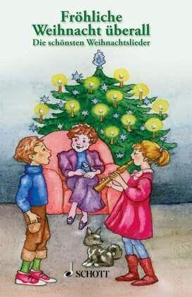 Das fröhliche Weihnacht überall, 2-stimmig gesetzt