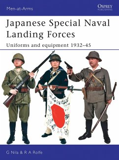 Japanese Special Naval Landing Forces: Uniforms and Equipment 1932-45 - Nila, Gary