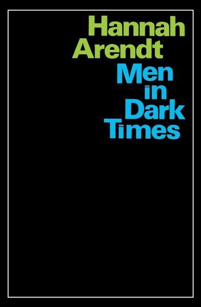 men in dark times von hannah arendt taschenbuch. Black Bedroom Furniture Sets. Home Design Ideas