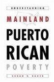 Understanding Mainland Puerto Rican Poverty