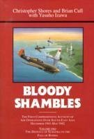 Bloody Shambles - Shores, Christopher; Cull, Brian