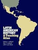 Latin American History: A Teaching Atlas