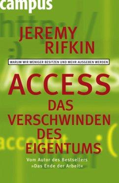 Access - Das Verschwinden des Eigentums - Rifkin, Jeremy