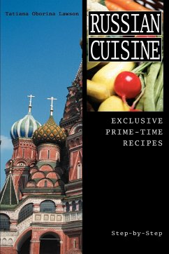 Russian Cuisine: Exclusive Prime-Time Recipes