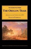 The Oregon Trail: Adventures on the Prairie in the 1840's