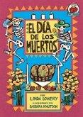 El Dia de los Muertos = Day of the Dead