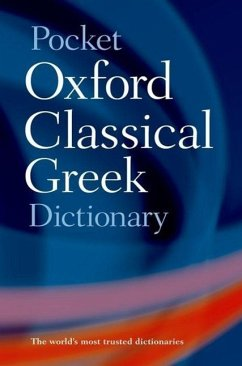 Pocket Oxford Classical Greek Dictionary - Morwood, James / Taylor, John (eds.)