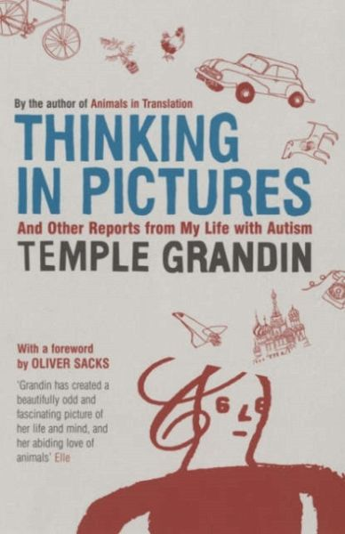 Thinking in Pictures - Grandin, Temple