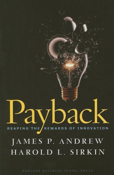 payback reaping the rewards of innovation von james p. Black Bedroom Furniture Sets. Home Design Ideas