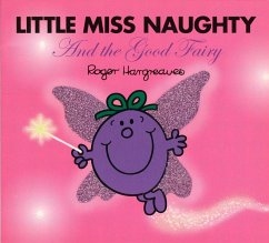 Little Miss Naughty and the Good Fairy - Hargreaves, Roger