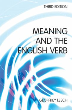 Meaning and the English Verb - Leech, Geoffrey