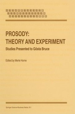 Prosody: Theory and Experiment - Horne, M. (Hrsg.)