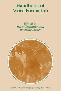 Handbook of Word-Formation - Štekauer, Pavol / Lieber, Rochelle (eds.)