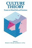 Culture Theory: Essays on Mind, Self and Emotion