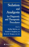 Sedation and Analgesia for Diagnostic and Therapeutic Procedures