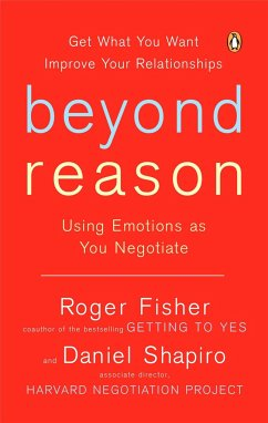 Beyond Reason - Fisher, Roger; Shapiro, Daniel B.