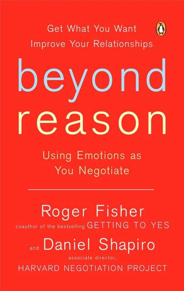 Beyond Reason - Fisher, Roger; Shapiro, Daniel