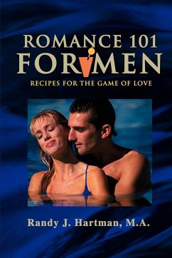 Romance 101 for Men: Recipes for the Game of Love