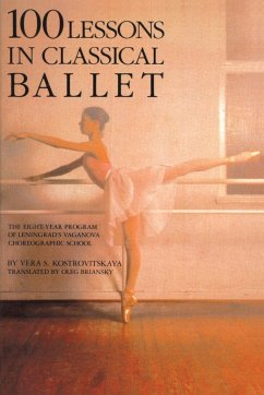 100 Lessons in Classical Ballet: The Eight-Year...