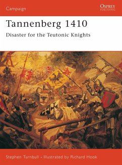 Tannenberg 1410: Disaster for the Teutonic Knights - Turnbull, Stephen